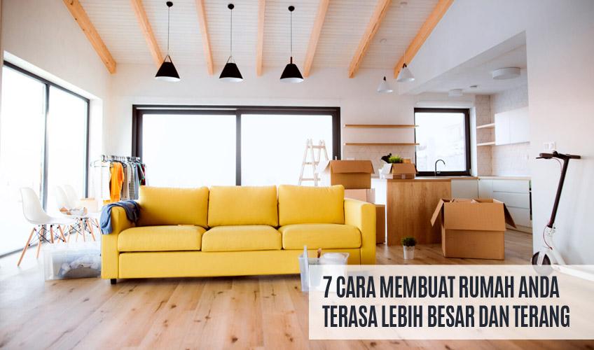 7 Cara Membuat Rumah Terasa Lebih Besar dan Terang - paty interior